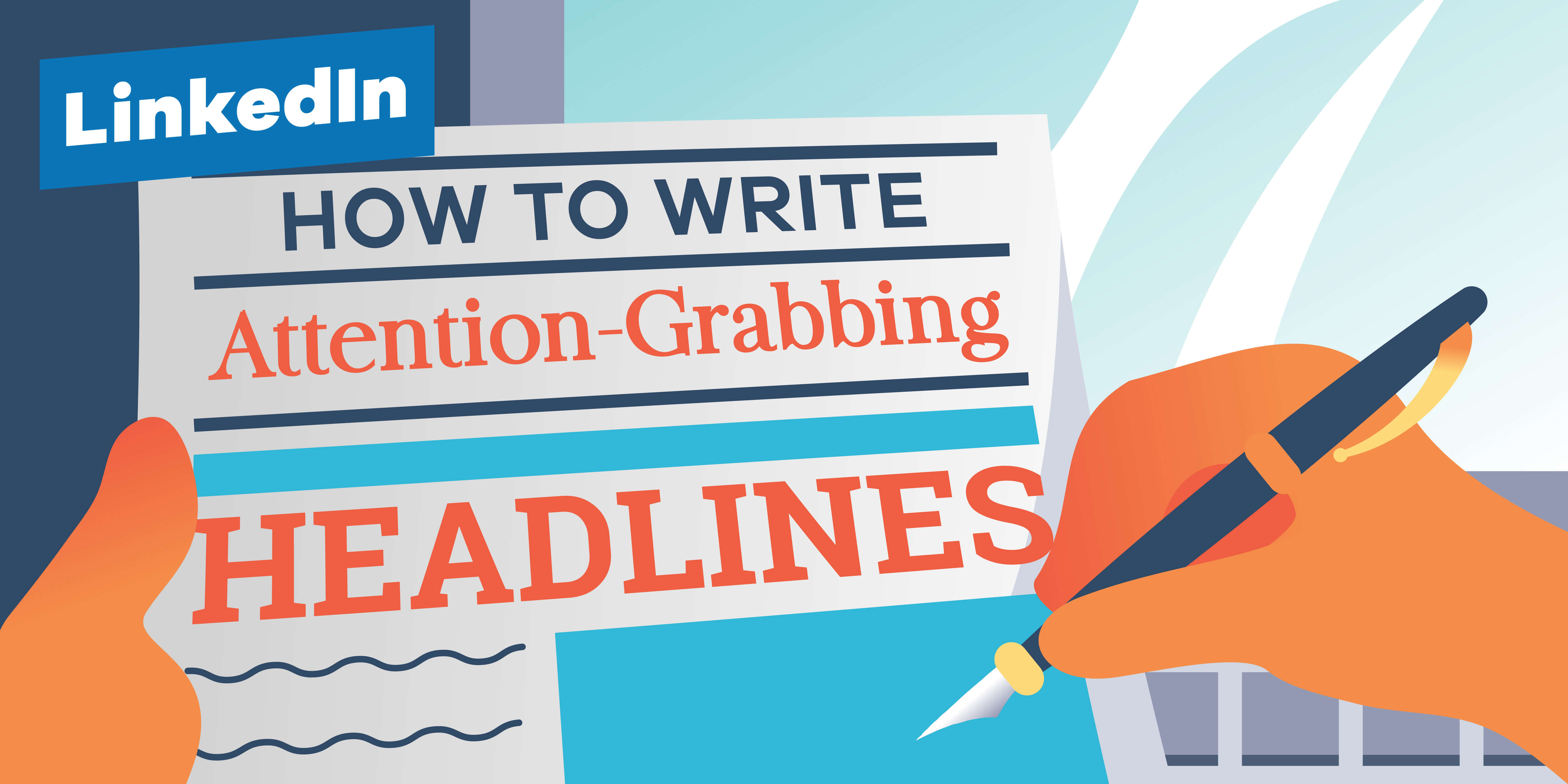 How-To-Write-Attention-Grabbing-LinkedIn-Headlines-01
